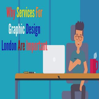 Why Services For Graphic Design London Are Important