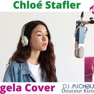 Chloé Stafler - Angela (La réponse - Hatik cover - DJ michbuze Douceur Kizomba Remix 2020)
