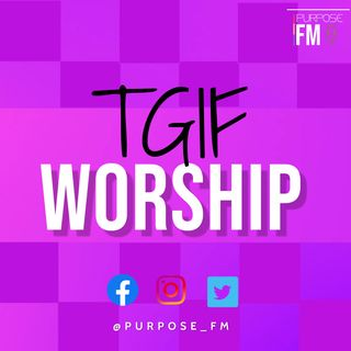 TGIF Worship- RELOAD