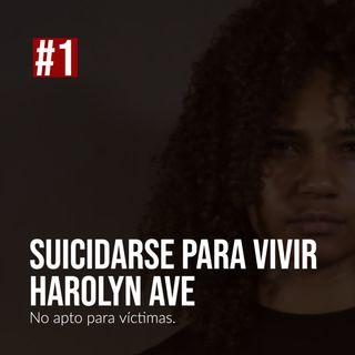 #1 Suicidarse para vivir