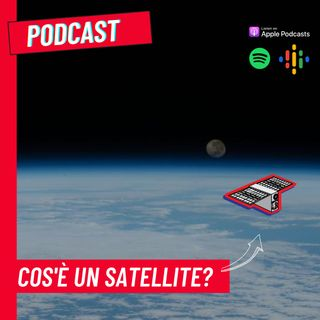 Cos'è un satellite?