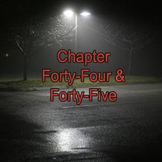 Chapter Forty-Four & Forty-Five | Protect KJ Apa's Hair
