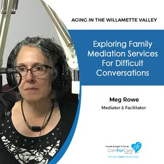 8/7/18: Meg Rowe with ReCenter Resolutions | Exploring Family Mediation Services for Difficult Conversations.