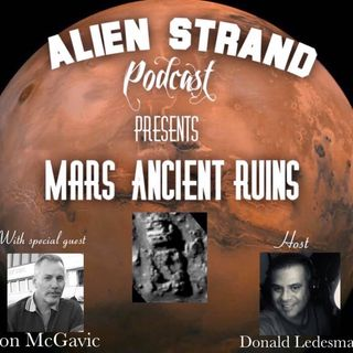 #11 Mars Ancient Ruins/ with Jon McGavic