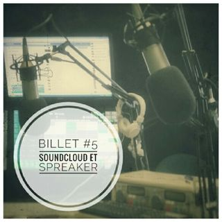 Billet 5 : Soundcloud Et Spreaker