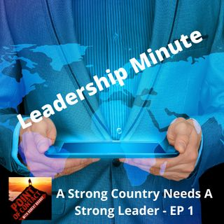 Leadership Minute EP 1