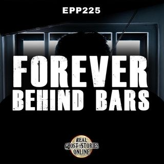 Forever Behind Bars | EPP 10 Minute Preview