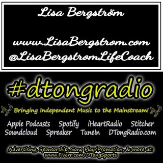 The BEST Indie Music Artists on #dtongradio - Powered by LisaBergstrom.com