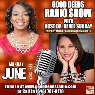 Best selling Author Financial Analyst Dr. Cozette M. White shares on Good Deeds