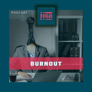 #51 - Burnout