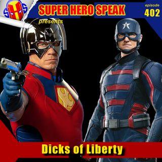 #402: Dicks of Liberty