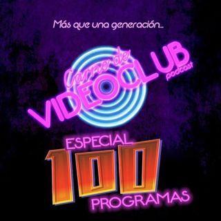 Carne de Videoclub - Episodio 100 - Especial 100 Programas