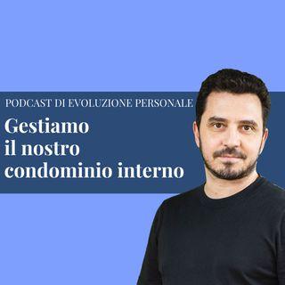 Episodio 119 - Gestiamo il nostro condominio interno