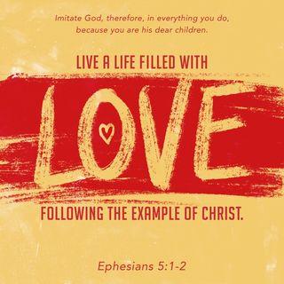 Episode 186: Ephesians 5:1-2 (July 6, 2018)