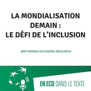 #03 - La mondialisation demain : le défi de l'inclusion