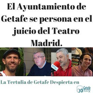 El Ayuntamiento de Getafe se persona en el juicio del Teatro Madrid