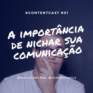 #1 Como Nichar Sua Comunicação - feat. Dani Martello -