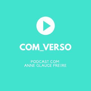 Episódio 4 - COM_VERSO - BORDÕES DE NOVELA