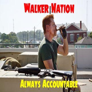 """Ep 77 """"Always Accountable"""" TWD 606"""