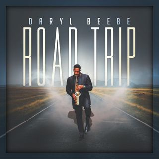 Returning to my show Jazz Saxophonist Daryl Beebe on new music