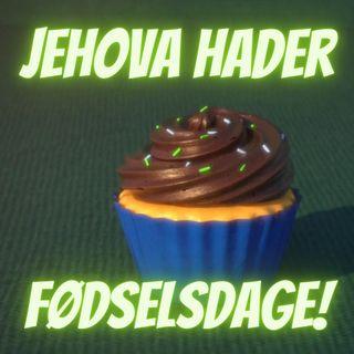 #86 Jehova hader fødselsdage! (Ny propaganda-tegnefilm rettet mod JV-børn).