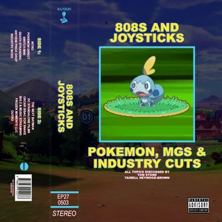Episode 27: Pokemon, Metal Gear Solid and Industry Cuts