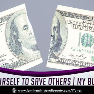 Don't Sacrifice Yourself To Save Others - My Business Confession