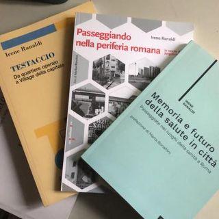 Nuova pubblicazione Memoria e futuro della città a Roma. Passeggiate nei luoghi della sanità a Roma