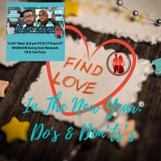 Find Love In The New Year Do's & Don'ts