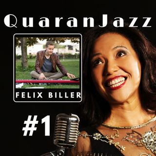 QuaranJazz episode #1 - Interview with Felix Biller