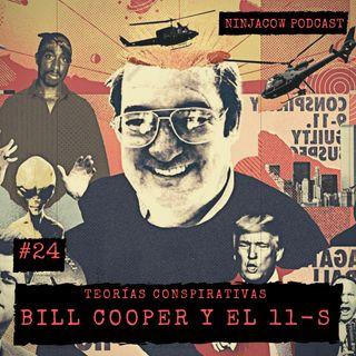 #24 - Bill Cooper y el 11-S