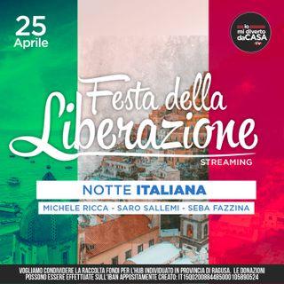 Notte Italiana - #iomidivertodacasa