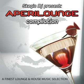 aperilounge compilation - produced & mixed by skegia dj