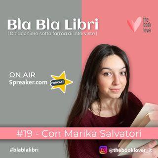 Bla Bla Libri #19 Con Marika Salvatori