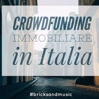 BM - Puntata n. 25 - Il crowdfunding immobiliare in Italia
