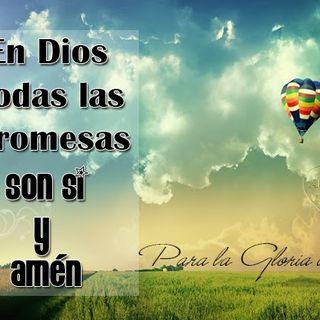 Las promesas de Dios son Si y Amen