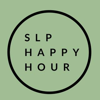 Ep. 1:  Welcome to SLP Happy Hour!