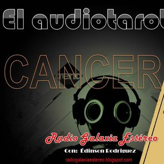 CANCER El Audiotarot en RADIO GALAXIA