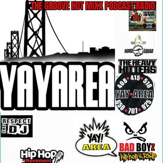 THE GROOVE HOT MIXX PODCAST RADIO THE YAY PROJECT