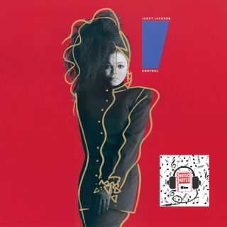 Episode 72 - Janet Jackson's Control (Track by Track)
