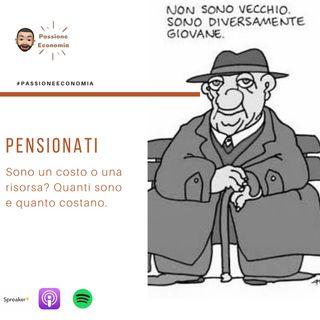 I pensionati sono un costo o una risorsa? Quanti sono e quanto costano