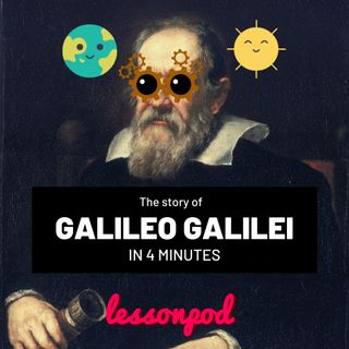 The story of Galileo Galilei in 4 minutes