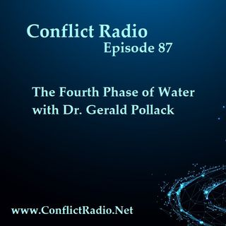 Episode 87  The Fourth Phase of Water with Dr. Gerald Pollack
