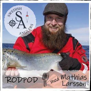 Swedish Anglers RodPod Avsnitt 4 med Mathias Larsson