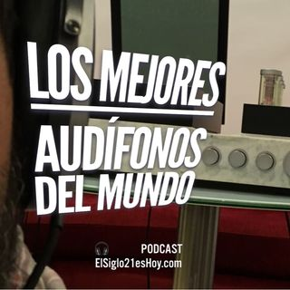 Los mejores audífonos del mundo