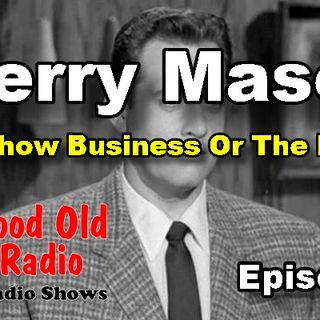 Perry Mason, Show Business Or The Law Ep. 1 | #oldtimeradio #radio #PerryMason