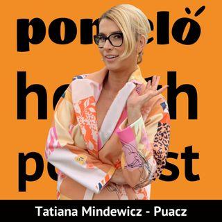 Jak wprowadzić zmianę w życiu - Tatiana Mindewicz-Puacz | Odcinek 22
