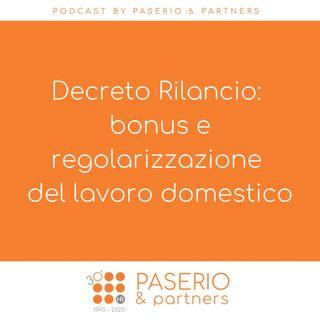 Decreto Rilancio: bonus e regolarizzazione del lavoro domestico