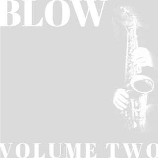 TheChillZone Blow Volume Two