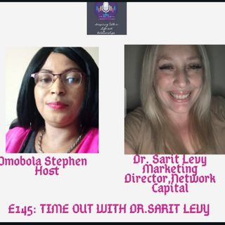 E145: Time Out With Dr. Sarit Levy
